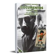 Documentos Resistencia Peronista 78-80 Vol I Baschetti (dlc)