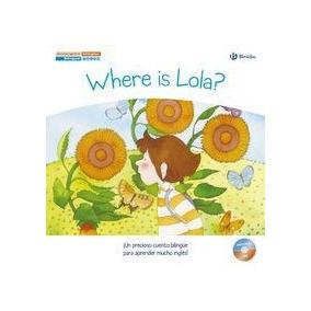 Donde Esta Lola - Cuentos Bilingues