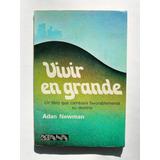 Adan Newman Vivir En Grande Libro Mexicano 1989