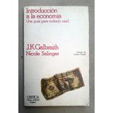 J.k. Galbraith. Introducción A La Economía