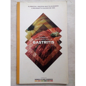 Libro Gastritis Recetario De Alimentos Saludables