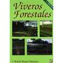 Viveros Forestales 2⺠Edicion; Ruano Envío Gratis