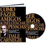 Audio Livro + E-book Como Fazer Amigos E Influenciar Pessoas