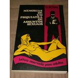 Memórias De Um Psiquiatra De Assuntos Sexuais D. Royal