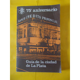 Guía De La Ciudad De La Plata