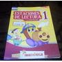 Libro Estaciones De Lectura (... Y Escritura) 1 Ed:mandioca