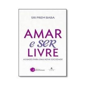 Amar E Ser Livre - Livro Digital