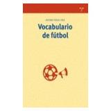 Vocabulario De Fútbol (biblioteconomía Y Administración Cul
