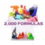 Elabora Productos De Limpieza Y Aseo 2000 Formulas + Regalos