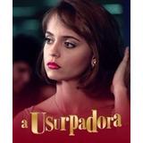 Dvd A Usurpadora - Completa Em Dvd + ((( Frete Gratis )))