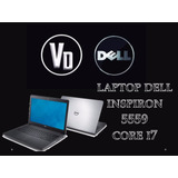 Lap Dell Inspiron 5559 Core I7 6500u 16g Ram Ati 4g Dd 1t