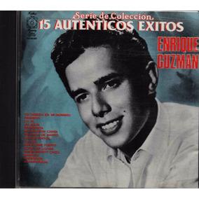 15 Auténticos Éxitos De Enrique Guzmán - De Colección - Cd
