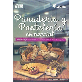 Panaderia Pasteleria Comercial(libro Gastronomía Y Cocina)