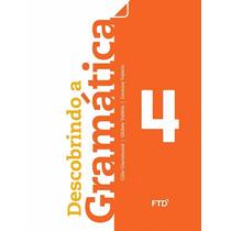 Livro Descobrindo A Gramática 4º Ano