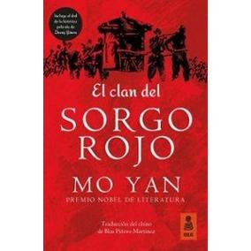 Clan Del Sorgo Rojo, El