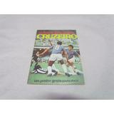 Revista Grandes Clubes Brasileiros Cruzeiro 1971 Com Pôster