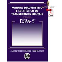 Dsm-5 M Diagnóst. E Estatístico De Transtornos Mentais Ebook
