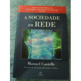 A Sociedade Em Rede - Manuel Castells