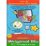 Veo Veo, Estimulación Para Bebés - Dvd Original - Almagro