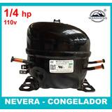 Compresor 1/4 Hp 110v Nuevo Nevera Congelador