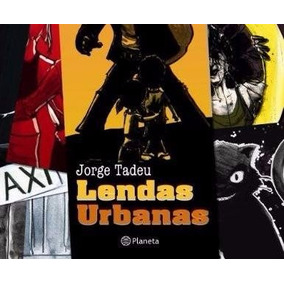 Livro Lendas Urbanas Jorge Tadeu