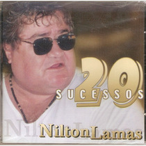 Cd Nilton Lamas - 20 Sucessos - Novo***