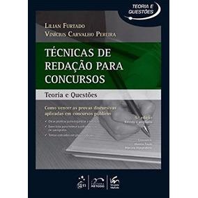 Técnicas De Redação Para Concursos 1ª Ed. Lilian Furtado