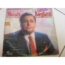 Lp Moisés Borghetti Deus Frete Grátis