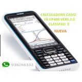 Calculadora Grafica Casio Fx-cp400+nuevo Tienda+fisica