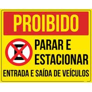 Placa Proibido Parar E Estacionar Entrada Saída Veículos