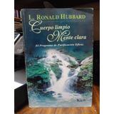 Cuerpo Limpio Mente Clara Ronald Hubbard Editorial Kier