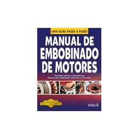 Manual De Embobinado De Motores Lesur Trillas Ja44441