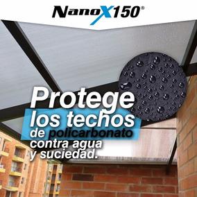 ¡protege Techos De Policarbonato De Agua Y Suciedad Nanox150