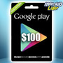 Google Play Gift Card $100 Usd - Android Smartphone Tarjeta
