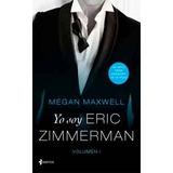 Yo Soy Eric Zimmerman + Pack De 12 Libros De Megan Maxwell