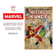 Coleção Histórica Marvel - Mentre Do Kung Fu | Volume 4