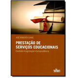 Prestação De Serviços Educacionais: Contrato, Legislaçã