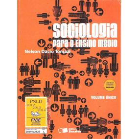 Sociologia Para O Ensino Médio - Nelson Dacio Tomazi