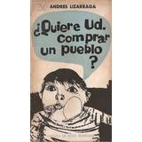 Quiere Ud Comprar Un Pueblo - Lizarraga - La Rosa Blindada