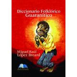 Libro Idioma Guarani Corrientes