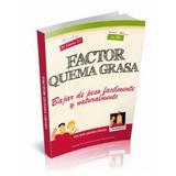 Libro Digital- Factor Quema Grasa-libro Digital