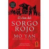 El Clan Del Sorgo Rojo Yan, Mo