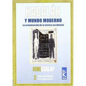 Kabalah Y Mundo Moderno - Szalay - Kier R386