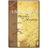 Uma Carta De Bezerra De Menezes,menezes, Bezerra