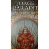 La Guerra Interior De Jorge Baradit