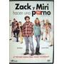 Dvd - Zack Y Miri Hacen Una Porno -