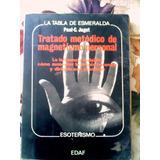Tratado Metodico De Magnetismo Personal Edaf