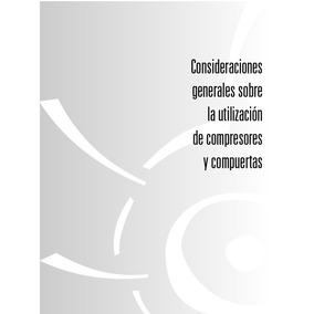 Consideraciones Generales Sobre Compresores Y Compuertas Pdf