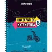 Sobre Ruedas - Cuaderno De Matemática 6
