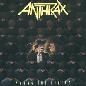 Cd Anthrax - Among The Living - 1987